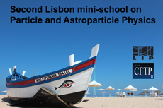 Second Lisbon mini-school on Particle and Astroparticle Physics